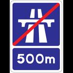 Motorway ends 500m ahead