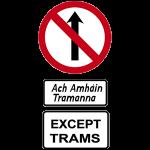 Tram only street ireland
